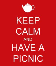 KEEP CALM AND HAVE A PICNIC #perfectpicnic #joules