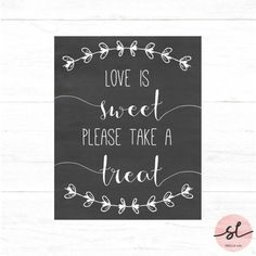 Party Signs LOVE IS SWEET SIGN Burlap Lace Print Wedding Collection Love is Sweet Enjoy a Treat Dessert Table Sign