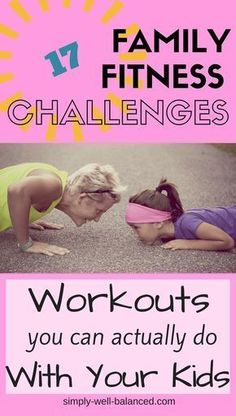 Family Fitness Ideas | Activities to do as a family | Family Fitness Challenges | Family Challenges | Exercise with kids |simply-well-balanced.com