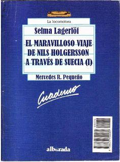 """Género: Cuaderno de actividades escolares (sobre la obra """"El maravilloso viaje de Nils Holgersson a través de Suecia (I)"""", de Selma Lagerlöf. Editorial: Alborada Ediciones (Col. """"La locomotora"""") Publicación: Madrid, 1988"""