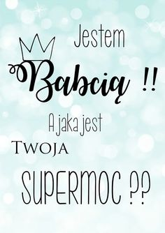 Plakaty do pobrania - Dzień Babci Project Life, Kids And Parenting, Motto, Photo Booth, I Card, Diy Gifts, Free Printables, Diy And Crafts, Street Art