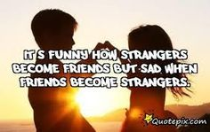 24 Best Strangers Quotes Images Stranger Quotes Cute Quotes