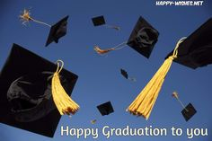 Happy Graduation wishes - Quotes and images - Congratulations to graduate