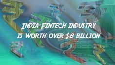 Indian Fintech industry is estimated to be worth over $8 billion and projected to grow 1.7 times by 2020. - http://www.techbullion.com/indian-fintech-industry-estimated-worth-8-billion-projected-grow-1-7-times-2020/ #tech. Find Tech Companies on Tech Directory http://techdirectory.io