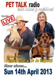 Join Brian Pickering, Kaye Browne, Farmer Dave & Dr Joanne Righetti LIVE on PET TALK radio