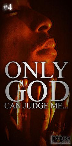 2pac Quotes & Sayings (JEGiR KH Design) | 4- Only God can ju… | Flickr