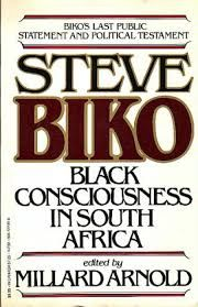 Black consciousness in South Africa / Steve Biko ; Millard Arnold. Classmark: 26.3.BIK.3a. *Also available as an ebook*