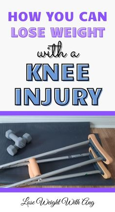 After knee surgery, your life is put on hold. So, what about your weight loss journey? Can you still lose weight with an injury? Click the pin to keep reading! ------ Injury Exercises, Putting Your Health First, Losing Weight During Recovery, Listening to your Body, Upper Body Workouts, Keeping Fit While Injured