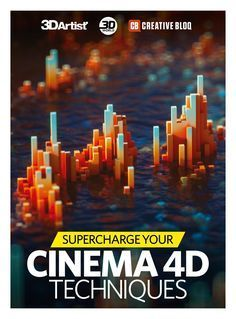 Maxon Presents: Cinema 4D Techniques