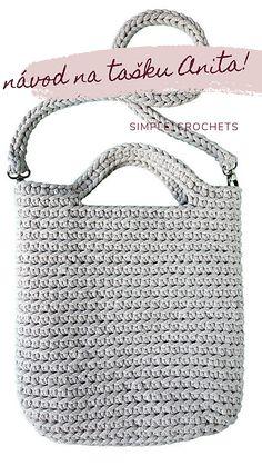 Simple_crochets / Návod na háčkovanú tašku Anita Crochet Tote, Crochet Handbags, Diy Crochet, Yarn Projects, Crochet Projects, Tote Pattern, Craft Activities For Kids, New Bag, Bag Accessories