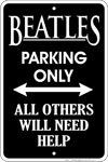 The Beatles Parking Only - All Others Will Need Help Tin Sign: from Amazon.com in Home & Kitchen
