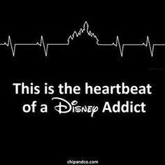 The heartbeat of a Disney addict- so true!