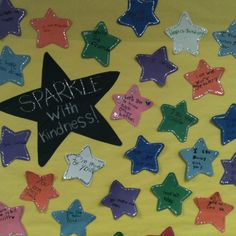 Give each student a star and have them write something nice they can say to people in class. You can use this to encourage friendship, anti bullying, and class unity. Talk about how hearing these sparkle statements makes them feel. My kids love it! We refer to the wall at least once a week to refresh their memories and let them practice speaking nicely to each other :)