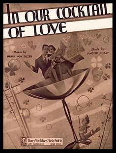 sheet music: In Our Cocktail of Love,  1936
