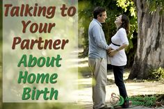 wife talking to her partner about home birth