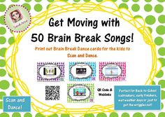 50 Brain Breaks Song and Dance Cards with QR codes allow flexible use from individual to whole class.