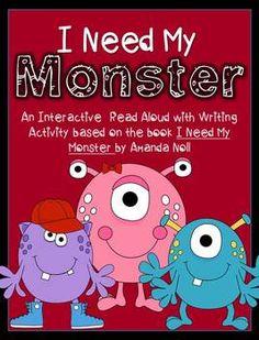 I NEED MY MONSTER INTERACTIVE READ ALOUD LESSON W/ WRITING ACTIVITY - TeachersPayTeachers.com