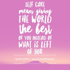Self Care is NOT Selfish.