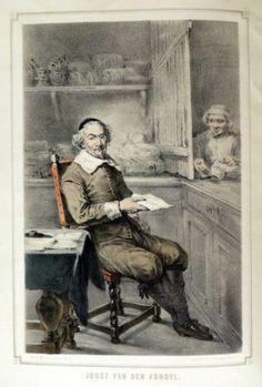 Joost van den Vondel  is was een Nederlandse dichter en schrijver. Zijn bijnaam was de prins der dichters en hij heeft 33 stukken geschreven