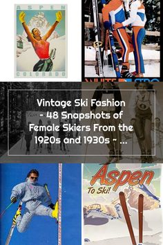 Vintage Ski Fashion – 48 Snapshots of Female Skiers From the 1920s and 1930s ~ vintage everyday