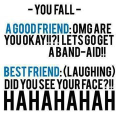 : omg this is not even funny how much  my friends and I laugh when we fall