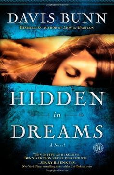 Hidden in Dreams: A Novel by Davis Bunn, http://www.amazon.com/gp/product/1416556729/ref=cm_sw_r_pi_alp_RQLaqb1D83K0T