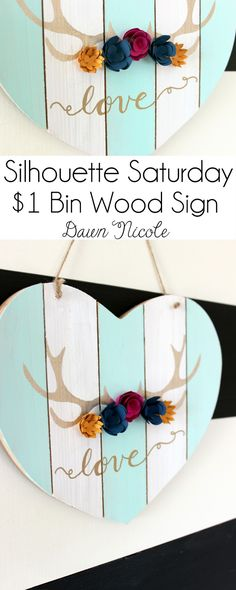 Silhouette Saturday - $1 Bin Antler Heart Wood Sign | bydawnnicole.com