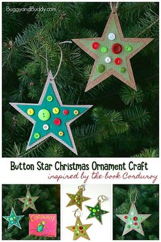 Button Star Christmas Ornament Craft for Kids inspired by the book Corduroy! - - Button Star Christmas Ornament Craft for Kids inspired by the book Corduroy! Easy homemade holiday craft for preschool and kindergarten. Preschool Christmas, Christmas Ornament Crafts, Christmas Activities, Christmas Crafts For Kids, Handmade Christmas, Christmas Diy, Christmas Decorations, Kids Ornament, Christmas Stars