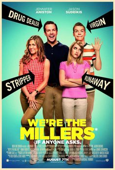 Drug dealer. Stripper. Runaway. Virgin. Best family road trip ever. #WeretheMillers #NowPlaying