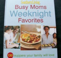 Southern Living Busy Moms Weeknight Favorites 2008 HC (22814-676) cookbooks - $3.00