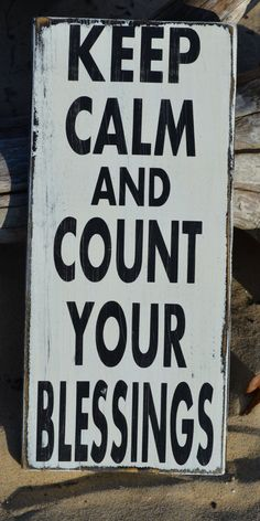 Home Decor - Housewares - Reclaimed Wood Sign - Keep Calm - Count Your Blessings - Thanksgiving - Primitive Rustic - Painted