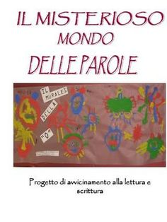 Il misterioso mondo delle parole Montessori Activities, Pre School, Author, Education, Names, Autism, Classroom, Writers, Learning