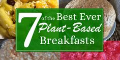 7 of the best ever plant-based breakfasts (to try: banana French toast)