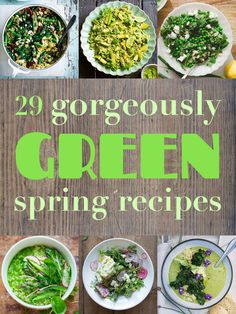29 Gorgeously Green Recipes To Get You Excited About Spring