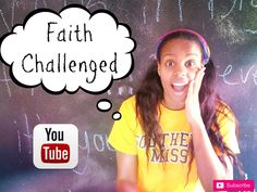 Faith Challenged | By Golden Minette