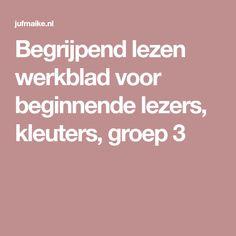 Begrijpend lezen werkblad voor beginnende lezers, kleuters, groep 3 Dutch Language, Spelling, Classroom, Letters, Books, Homeschooling, Class Room, Libros, Book