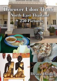 Discover Udon Thani - Nord Ost Thailand - Heinz Duthel - Book - Globaltraveler.club BookStore