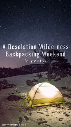 A Desolation Wilderness Backpacking Weekend