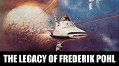 GGG#219: The Legacy of #FrederikPohl