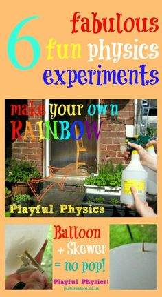 Fabulous, fun.... physics! Try some science at home: make your own rainbow, skewer a balloon without popping it, make your own hovercraft and more.