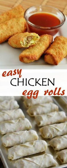 Chicken egg rolls that are so easy to make and so good!