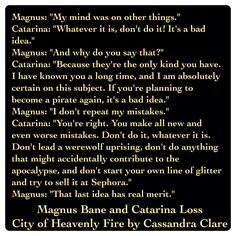 Magnus Bane and Catarina Loss (City of Heavenly Fire by Cassandra Clare ~ The Mortal Instruments book 6) Quote