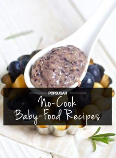 7 Simple, No-Cook Baby-Food Recipes Best Picture For healthy Homemade Baby Foods For Your Taste. Toddler Meals, Kids Meals, Toddler Food, Baby Food Recipes, Snack Recipes, Food Baby, Sandwiches, Baby Puree, Baby Eating