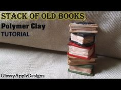 Stack of Old Books Tutorial Charm/Pendant - Polymer Clay Tutorial - YouTube
