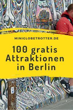 Knapp 100 gratis Attraktionen in Berlin – besuche die deutsche Hauptstadt und sp… Gratis In Berlin, Street Signs, Street Art, Attraction, Week End En Amoureux, Berlin Travel, Free In, 100 Free, Berlin Germany
