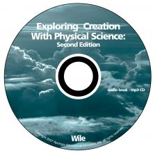 Physical Science 2nd Edition MP3 Audio CD by Dr. Jay Wile - This CD contains a complete audio recording of the course Exploring Creation With Physical Science, Second Edition. - $29.00 @apologiaworld