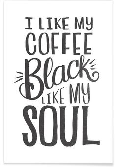 Black Coffee as Premium Poster by Matthew Taylor Wilson | JUNIQE