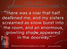 Quote from A COURT OF THORNS AND ROSES by Sarah J. Maas