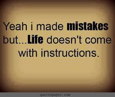 Life doesn't come with instructions #quotes #sayings