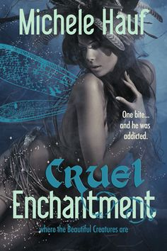 Download the digital edition at Amazon: http://www.amazon.com/Cruel-Enchantment-Wicked-Games-Michele-ebook/dp/B007VGL03C/
